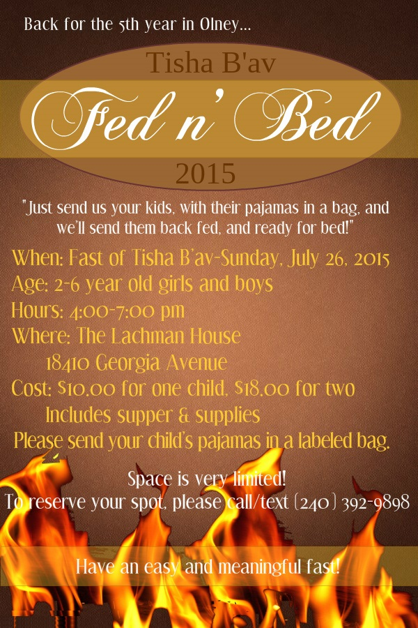Tisha B'av Fed n Bed 2015